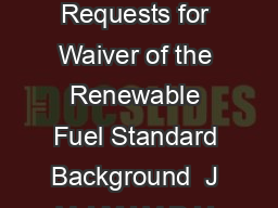 Ofce of Transportation and Air Quality EPAF November  EPA Decision to Deny Requests for Waiver of the Renewable Fuel Standard Background  J V J MJ V DJJ BDJ DVZ W WBM B V XBJW BJBM WMV VJ XBM VM BB QB