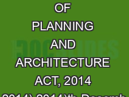 THE SCHOOL OF PLANNING AND ARCHITECTURE ACT, 2014 2014) 2014)th Decemb