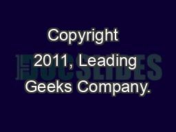 Copyright  2011, Leading Geeks Company. PowerPoint PPT Presentation