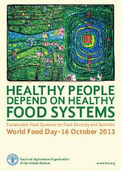 HEALT Y PEOPLE DEPEND ON EALT Y FOOD SYSTEMS Sustainable Food Systems for Food Security and Nutrition World ood  ctober  ood and griculture O rganization of the United ations www