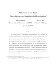 Who Gets to the Top?Generalists versus Specialists in Organizations