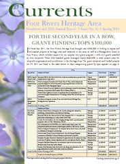 n Fiscal Year 2011, the Four Rivers Heritage Area brought over $300,00