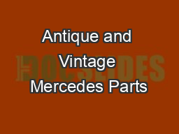 Antique and Vintage Mercedes Parts