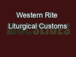 Western Rite Liturgical Customs