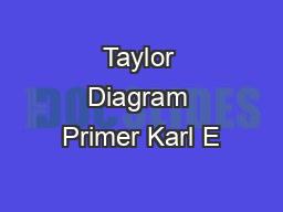 Taylor Diagram Primer Karl E