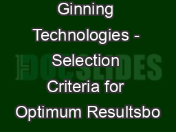 Cotton Ginning Technologies - Selection Criteria for Optimum Resultsbo