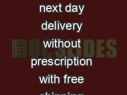 tramadol with next day delivery without prescription with free shipping  PowerPoint PPT Presentation