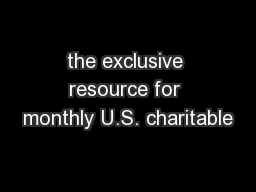 the exclusive resource for monthly U.S. charitable
