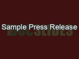 Sample Press Release PowerPoint PPT Presentation