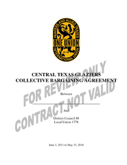 CENTRAL TEXAS GLAZIERS COLLECTIVE BARGAINING AGREEMENT  Between