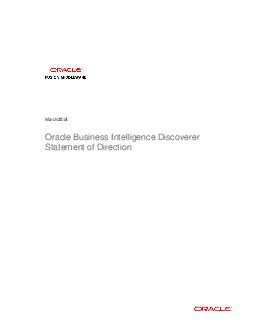 March  Oracle Business Intelligence Discoverer Statement of Direction Oracle Statement of Direction  Oracle Business Intelligence Discoverer Disclaimer This document in any form software or printed ma