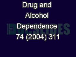 Drug and Alcohol Dependence 74 (2004) 311