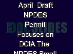 Small MS Permit Technical Support Document  Revised April  Original Document April  Draft NPDES Permit Focuses on DCIA The  NPDES Small MS draft permit for Massachusetts require regulated communities  PowerPoint PPT Presentation
