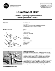 ObjectivesThe students will:Build a glider.Conduct an experiment to an