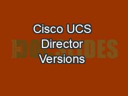 Cisco UCS Director Versions