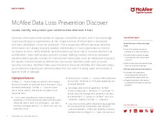 Data Sheet McAfee DLP Discover Identify and protect sensitive data Information that resides on laptops on shared le servers on portals or in document management systems may be putting organizations at