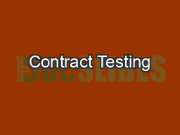 Contract Testing PDF document - DocSlides