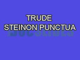 TRUDE STEINON PUNCTUA