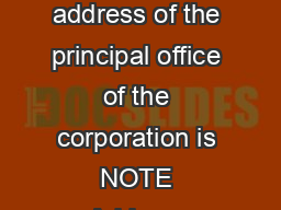 Articles of Dissolution FIRST The name of the corporation is SECOND The address of the principal office of the corporation is NOTE Address cannot be a post office box include a street name and number