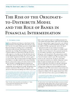FRBNY Economic Policy Review  July   The Rise of the Originate toDistribute Model and the Role of Banks in Financial Intermediation