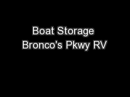 Boat Storage Bronco's Pkwy RV