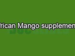 African Mango supplements PDF document - DocSlides