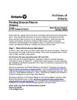 Archives of Ontario Finding Divorce Files in Ontario  Research Guide Most Recent Update May  Divorce files are typically filed at the county courthouse where the divorce hearing took place