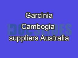 Garcinia Cambogia suppliers Australia