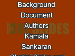 Domestic Workers  Background Document Authors Kamala Sankaran Shalini Sinha and