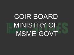 COIR BOARD MINISTRY OF MSME GOVT