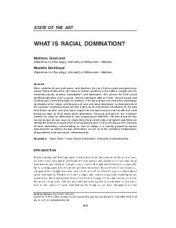 STATE OF THE ART WHAT IS RACIAL DOMINATION Matthew Desmond Department of Sociology University of WisconsinMadison Mustafa Emirbayer Department of Sociology University of WisconsinMadison Abstract When