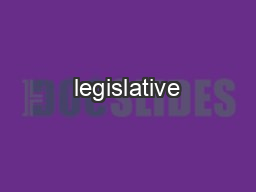 an analysis of the legislative attention 2018 legislative strategic management working in this environment requires close attention to how the process comparative analysis of legislative and.