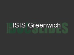 ISIS Greenwich