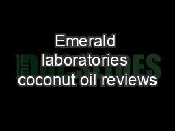 Emerald laboratories coconut oil reviews