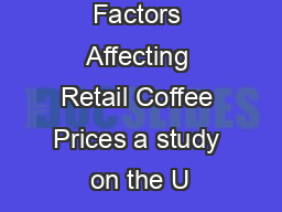 Factors Affecting Retail Coffee Prices a study on the U