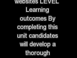 OCR Level  Nationals in ICT Unit  Hosting and managing websites LEVEL  Learning outcomes By completing this unit candidates will develop a thorough knowledge of how a website is hosted and managed onc
