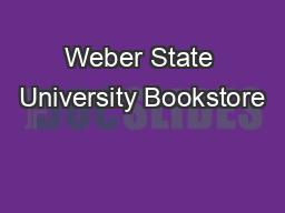 Weber State University Bookstore PDF document - DocSlides