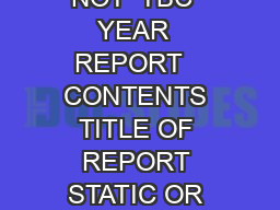 REPORT   REPORT  REALISING AMBITION      TITLE OF REPORT STATIC OR NOT  TBC  YEAR  REPORT   CONTENTS TITLE OF REPORT STATIC OR NOT  TBC                                 TITLE OF REPORT STATIC OR NOT   PowerPoint PPT Presentation