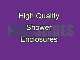 High Quality Shower Enclosures