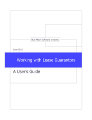 Working with Lease Guarantors:  A User