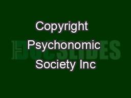 Copyright  Psychonomic Society Inc