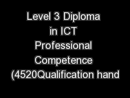 Level 3 Diploma in ICT Professional Competence (4520Qualification hand