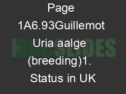 Page 1A6.93Guillemot Uria aalge  (breeding)1.  Status in UK PowerPoint PPT Presentation