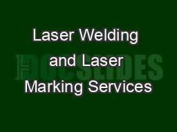 Laser Welding and Laser Marking Services