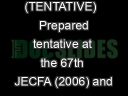 GUAR GUM (TENTATIVE)   Prepared tentative at the 67th JECFA (2006) and