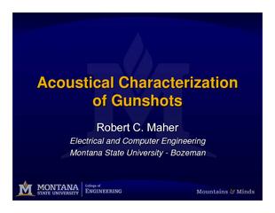 Acoustical Characterization Acoustical Characterization of Gunshotsof