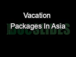 Vacation Packages In Asia