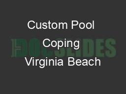 Custom Pool Coping Virginia Beach