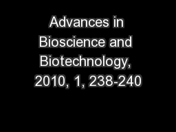 Advances in Bioscience and Biotechnology, 2010, 1, 238-240